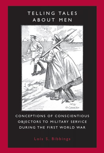 Telling tales about men: Conceptions of conscientious objectors to military service during the First World War