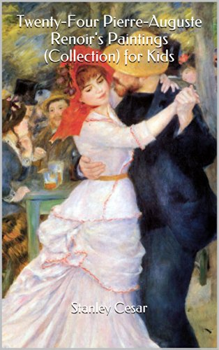 Free Kindle Book : Twenty-Four Pierre-Auguste Renoir