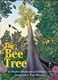 img - for The Bee Tree book / textbook / text book
