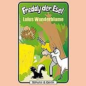 Lulus Wunderblume (Freddy der Esel 36) | Olaf Franke, Tim Thomas