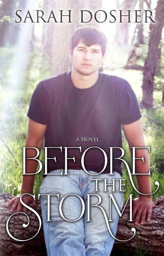 Before the Storm (Storms of Life Series) by Sarah Dosher