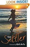 The Settler: A Political Love Novel (Historical Middle Eastern Romance Fiction)
