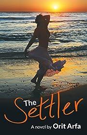The Settler: A Novel of Modern Israel