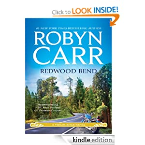 Kindle Book Bargain: Redwood Bend (Virgin River), by Robyn Carr. Publisher: Mira; Original edition (February 28, 2012)