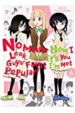 No Matter How I Look at It, It's You Guys' Fault I'm Not Popular!, Vol  6