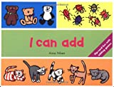 I Can Add (I Can Count) (0753452383) by Nilsen, Anna