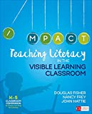 img - for Teaching Literacy in the Visible Learning Classroom, Grades K-5 book / textbook / text book