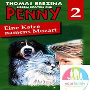 Eine Katze namens Mozart (Sieben Pfoten für Penny 2) Hörspiel