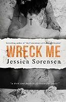 Wreck Me: A Novel (Nova Series Book 4) (English Edition)