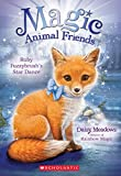 img - for Ruby Fuzzybrush's Star Dance (Magic Animal Friends #7) book / textbook / text book