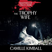 The Trophy Wife (       UNABRIDGED) by Camille Kimball Narrated by Tara Ochs