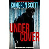 Undercover: A Spyder and the Spy Erotic Thrillerby Kameron Scott