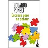 Excusas para no pensar (Booket Verano 2013)