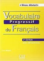 Vocabulaire progressif du français - 2e édition