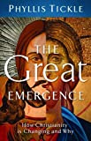 The Great Emergence (0801013135) by Tickle, Phyllis