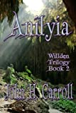 Anilyia: Willden Trilogy