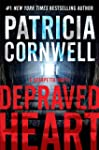 Depraved Heart: A Scarpetta novel (Ka...