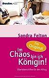 Im Chaos bin ich K÷nigin (3865062164) by Sandra Felton