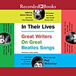 In Their Lives: Great Writers on Great Beatles Songs | Andrew Blauner,Paul McCartney