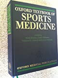 img - for Oxford Textbook of Sports Medicine (Oxford Medical Publications) book / textbook / text book