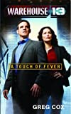 Greg Cox A Touch of Fever (Warehouse 13)