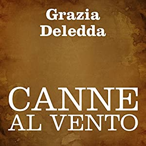 Canne al vento [Reeds in the Wind] | Livre audio