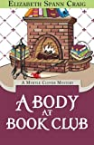 A Body at Book Club (A Myrtle Clover Mystery) (Volume 6)