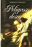 img - for Peligroso Deseo/ Some Like It Sinful (Spanish Edition) book / textbook / text book