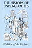 The History of Underclothes (Dover Fashion and Costumes)