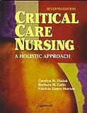 img - for Critical Care Nursing: A Holistic Approach (Books) by Carolyn M. Hudak PhD RN (1998-01-15) book / textbook / text book