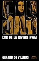 SAS 10 L'or de la rivi�re Kwa�