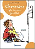 Clementina y la reunion familiar / Clementina and family reunification (Spanish Edition)
