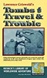 img - for Tombs, Travel, and Trouble (Resnick's Library of Worldwide Adventure Book 1) book / textbook / text book