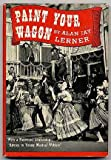 img - for Paint Your Wagon book / textbook / text book