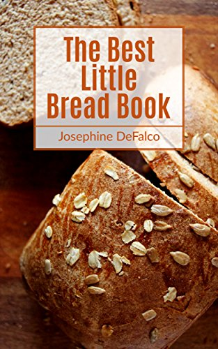The Best Little Bread Book by Josephine DeFalco
