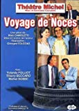echange, troc Voyage De Noces