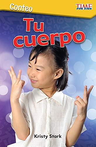 Conteo Tu cuerpo (Counting Your Body) (Spanish Version) (Exploring Reading)  [Teacher Created Materials] (Tapa Blanda)