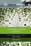 Quantum Machine Learning: What Quantu...