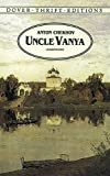 A. P. Chekhov Uncle Vanya (Dover Thrift Editions)