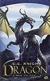 L'Age de feu, Tome 1 : Dragon