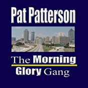 The Morning Glory Gang | [Pat Patterson]