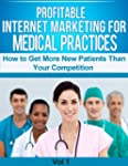 Profitable Internet Marketing for Med...