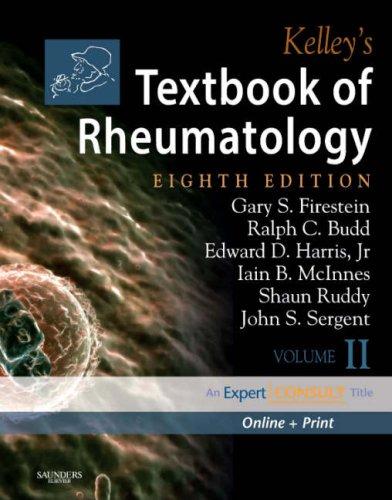 Kelley's Textbook of Rheumatology: 2-Volume Set, Expert...