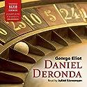Daniel Deronda Hörbuch von George Eliot Gesprochen von: Juliet Stevenson