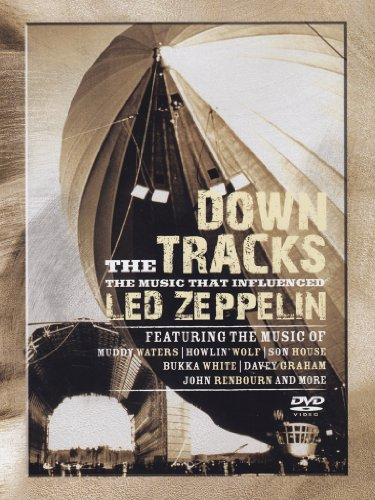 Down the tracks - The music that influenced Led Zeppelin