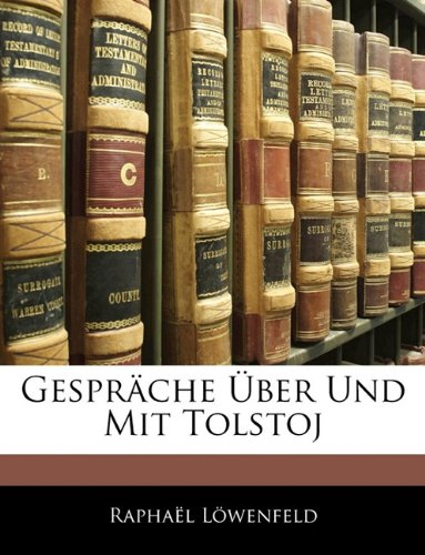 Gespräche Über Und Mit Tolstoj