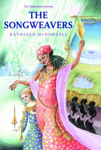 The Songweavers (The Notherland Journeys)