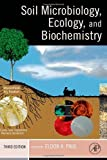img - for Soil Microbiology, Ecology and Biochemistry, Third Edition book / textbook / text book