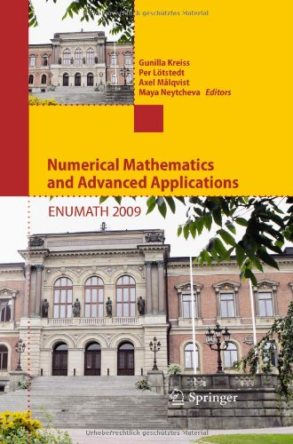 Numerical Mathematics and Advanced Applications 2009: Proceedings of ENUMATH 2009, the 8th European Conference on Numeri