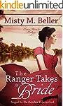 The Ranger Takes a Bride (Texas Ranch...